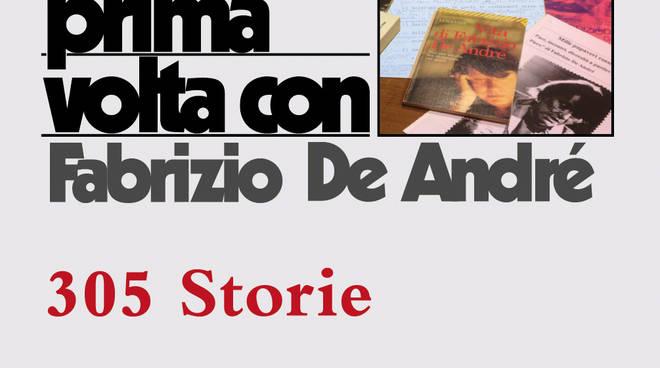 La mia prima volta con Fabrizio De André. 305 storie, Ibis edizioni
