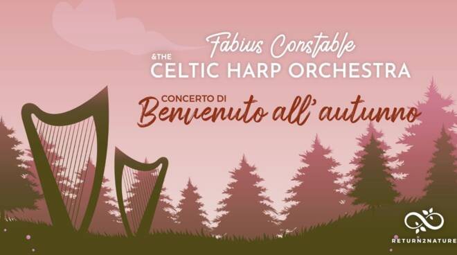 Fabius Constable & Celtic Harp Orchestra - Benvenuto all'autunno