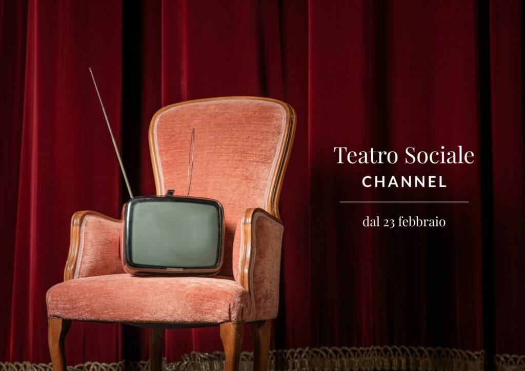 presentazione teatro Sociale Channel