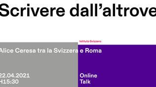Scrivere dall\'altrove: Alice Ceresa tra la Svizzera e Roma