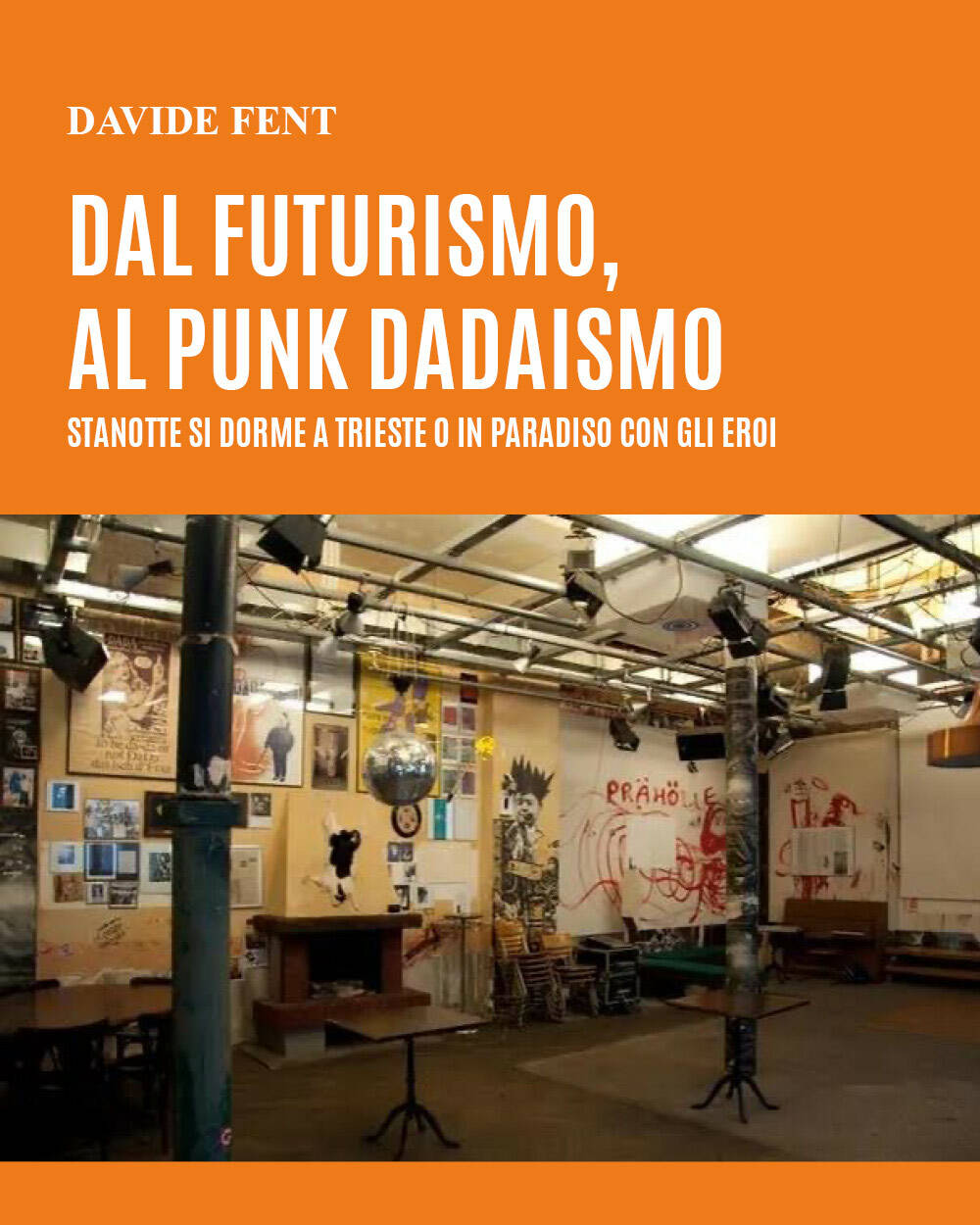 Davide Fent nuovo libro futurismo