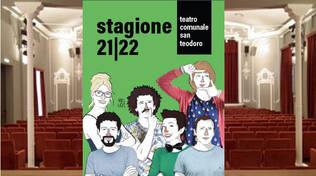 teatro san teodoro stagione 2021/2022