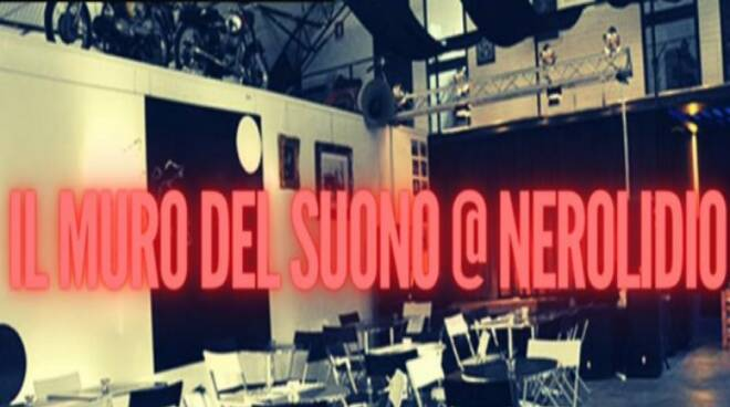 Il Muro del Suono on air e live dal Nerolidio
